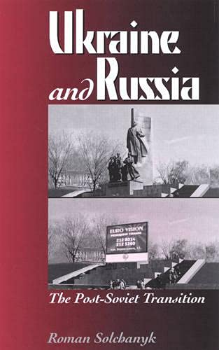 9780742510173: Ukraine and Russia: The Post-Soviet Transition