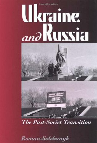 9780742510180: Ukraine and Russia: The Post-Soviet Transition