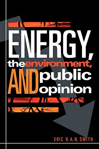 9780742510265: Energy, the Environment, and Public Opinion