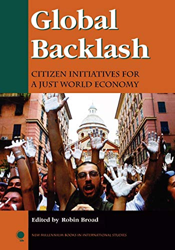 9780742510340: Global Backlash: Citizen Initiatives for a Just World Economy (New Millennium Books in International Studies)