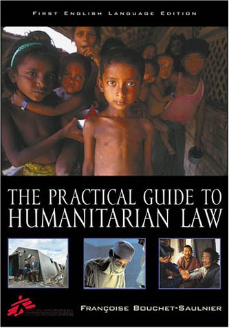 9780742510623: The Practical Guide to Humanitarian Law