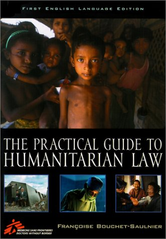 9780742510630: The Practical Guide to Humanitarian Law