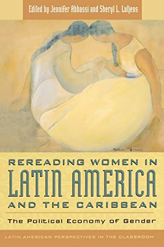 Rereading Women in Latin American and the: Jennifer Lutjens, Sheryl