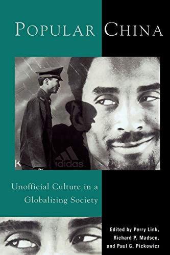 9780742510791: Popular China: Unofficial Culture in a Globalizing Society