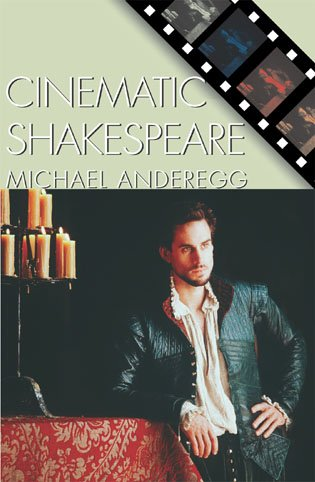 9780742510913: Cinematic Shakespeare (Genre and Beyond: A Film Studies Series)
