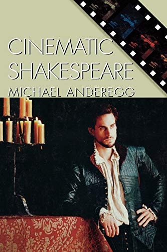 9780742510920: Cinematic Shakespeare (Genre and Beyond: A Film Studies Series)