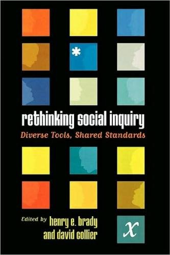 9780742511255: Rethinking Social Inquiry: Diverse Tools, Shared Standards