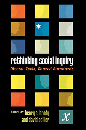 9780742511262: Rethinking Social Inquiry: Diverse Tools, Shared Standards