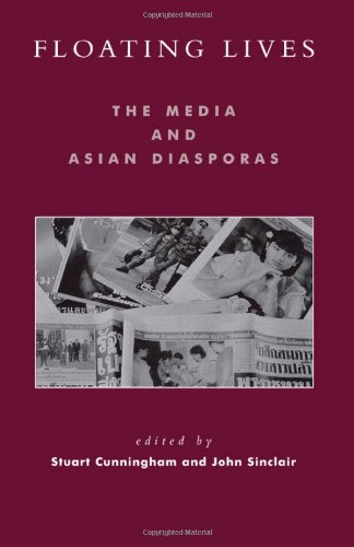 9780742511354: Floating Lives: The Media and Asian Diasporas (Critical Media Studies: Institutions, Politics, and Culture)