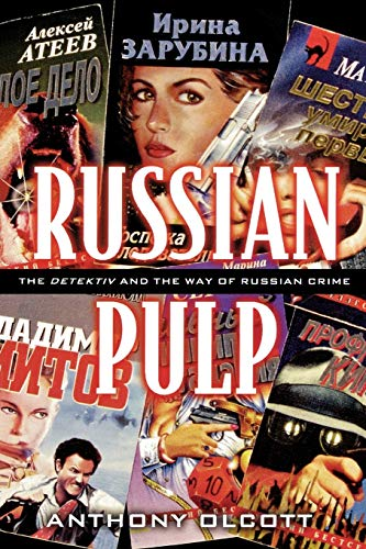 9780742511408: Russian Pulp: The Detektiv and the Russian Way of Crime: The Detektiv and the Russian Way of Crime