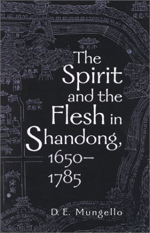 9780742511637: The Spirit and the Flesh in Shandong, 1650 1785