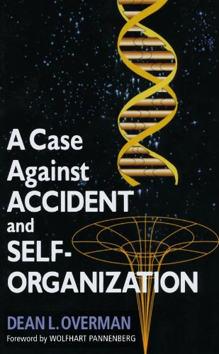 9780742511675: A Case Against Accident and Self-Organization