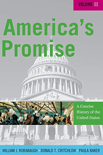 9780742511910: America's Promise: A Concise History of the United States (Volume II)
