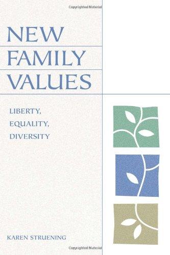 9780742512306: New Family Values: Liberty, Equality, Diversity