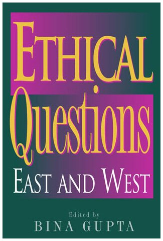 9780742513129: Ethical Questions: East and West (Philosophy and the Global Context)