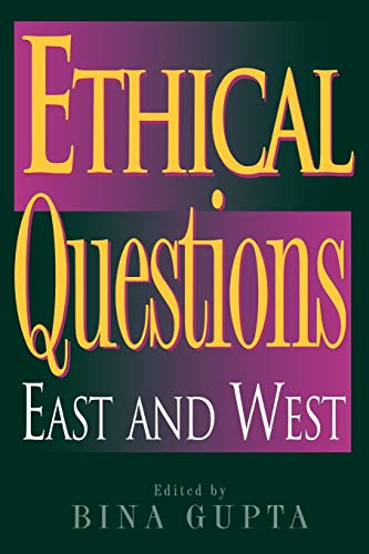9780742513136: Ethical Questions: East and West (Philosophy and the Global Context)