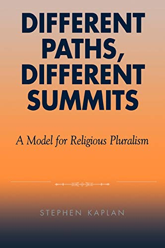 9780742513327: Different Paths, Different Summits: A Model for Religious Pluralism