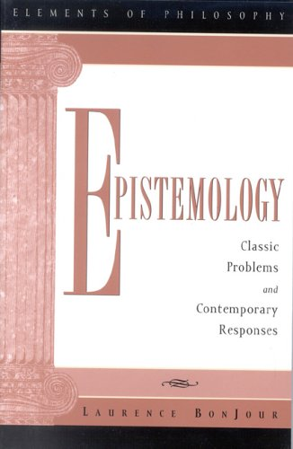 9780742513716: Epistemology: Classic Problems and Contemporary Responses (Elements of Philosophy)