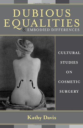 9780742514201: Dubious Equalities and Embodied Differences: Cultural Studies on Cosmetic Surgery
