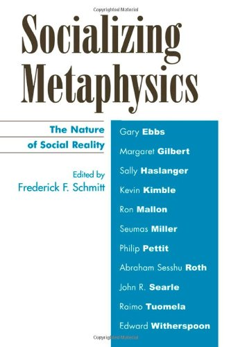 9780742514287: Socializing Metaphysics: The Nature of Social Reality