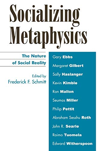 9780742514294: Socializing Metaphysics: The Nature of Social Reality