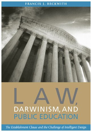 9780742514300: Law, Darwinism, and Public Education: The Establishment Clause and the Challenge of Intelligent Design