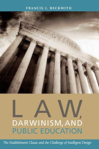 9780742514317: Law, Darwinism, and Public Education: The Establishment Clause and the Challenge of Intelligent Design