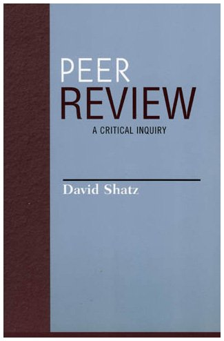 9780742514348: Peer Review: A Critical Inquiry