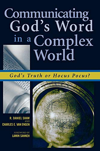 9780742514478: Communicating God's Word in a Complex World: God's Truth or Hocus Pocus?