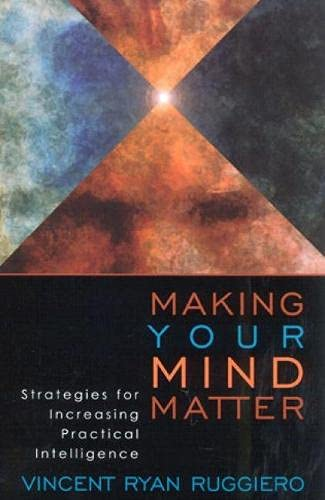 9780742514621: Making Your Mind Matter: Strategies for Increasing Practical Intelligence