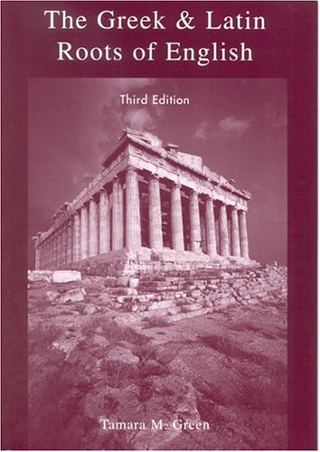 9780742514669: The Greek & Latin Roots of English