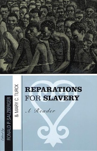 9780742514768: Reparations for Slavery: A Reader