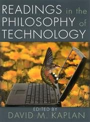9780742514881: Readings in the Philosophy of Technology