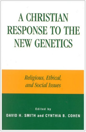 9780742514980: A Christian Response to the New Genetics: Religious, Ethical, and Social Issues