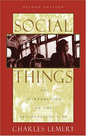9780742515802: Social Things: An Introduction to the Sociological Life