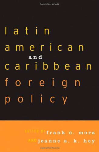 9780742516007: Latin American and Caribbean Foreign Policy