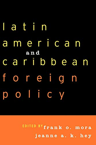 9780742516014: Latin American and Caribbean Foreign Policy
