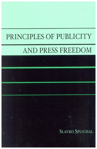 9780742516144: Principles of Publicity and Press Freedom (Critical Media Studies: Institutions, Politics, and Culture)