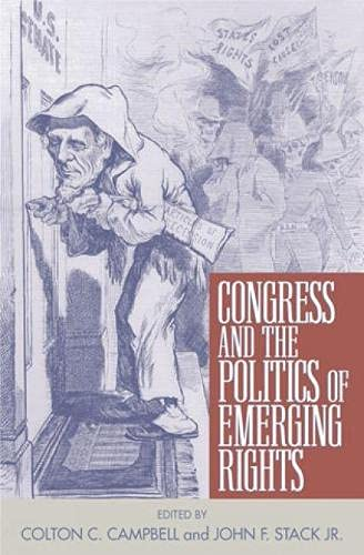 9780742516465: Congress and the Politics of Emerging Rights