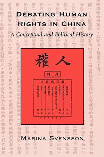 9780742516977: Debating Human Rights in China: A Conceptual and Political History