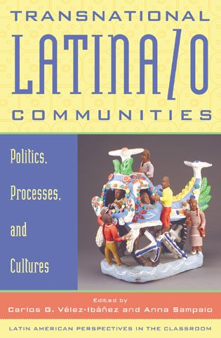 9780742517028: Transnational Latina/o Communities: Politics, Processes, and Cultures (Latin American Perspectives in the Classroom)
