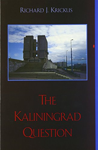 9780742517059: The Kaliningrad Question (The New International Relations of Europe)