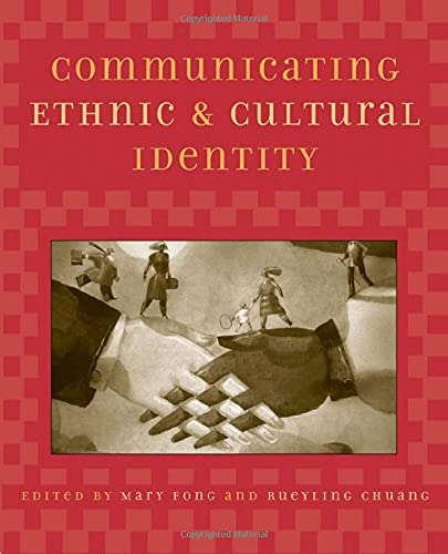 9780742517387: Communicating Ethnic and Cultural Identity