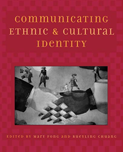 9780742517394: Communicating Ethnic and Cultural Identity