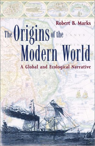 9780742517547: The Origins of the Modern World: A Global and Ecological Narrative (World Social Change)