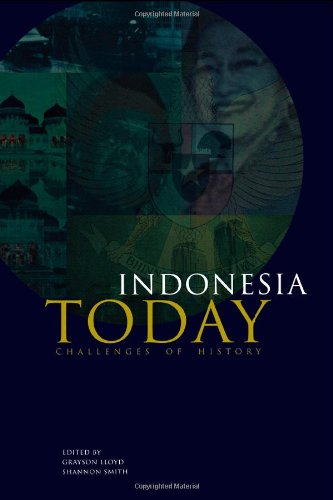 Indonesia Today: Challenges of History (Indonesia Assessment: Lloyd, Grayson J.