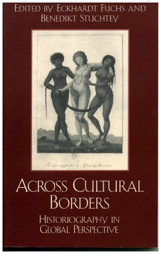 9780742517677: Across Cultural Borders: Historiography in Global Perspective