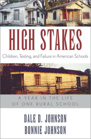 9780742517899: High Stakes: Children, Testing, and Failure in American Schools