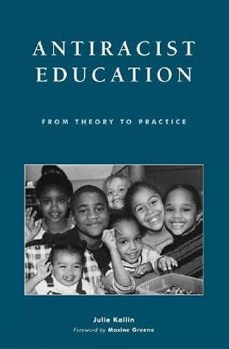 9780742518230: Antiracist Education: From Theory to Practice