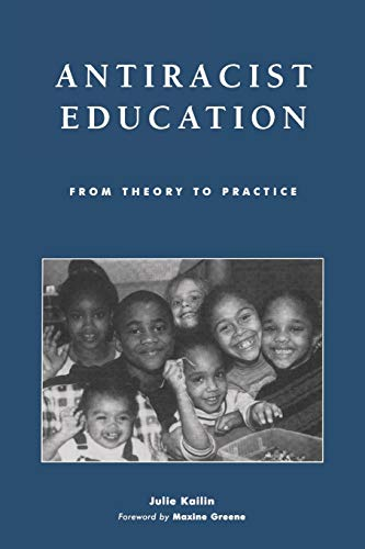 9780742518247: Antiracist Education: From Theory to Practice